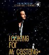 Edouard Baer : Looking for Mister Castang - La Cigale