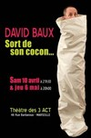 David  Baux sort de son cocon - Les 3 Acts