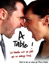 A table ! - Boui Boui Café Comique