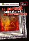 Le portrait surnaturel de Dorian Gray - Th&#233;&#226;tre du Chemin Vert