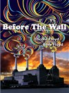 Before the Wall | De Syd à Animals 1967-1977 - Chapiteau de Seignosse