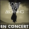 Some velvet morning - La boule noire