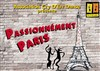 Passionn&#233;ment Paris - Th&#233;&#226;tre de la Plaine