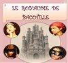 Le royaume de pacotille - ABC Th&#233;&#226;tre