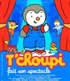 Tchoupi fait son spectacle - Casino de Paris