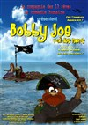 Bobby Joe Roi des Mers - Centre d'animation Le point du jour