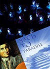 Bach to Paradise ! -