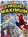 Le Cirque Maximum dans Explosif | - Louhans - Chapiteau Maximum à Louhans