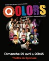 Colors : le spectacle d'improvisation + Avenue Q = Qolors ! - Théâtre du Gymnase Marie-Bell