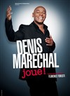 Denis Marechal dans Denis Marechal joue ! | Mise en sc&#232;ne par Florence Foresti - Le Ponant