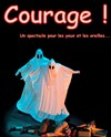 Courage ! - La Com&#233;die Saint Michel ( grande salle )