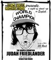 Judah Friedlander dans The world champion - SoGymnase