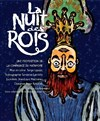 La Nuit des Rois - Th&#233;&#226;tre de l&#39;Ep&#233;e de Bois - Cartoucherie