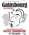 Gainsbourg, moi non plus | Par le Quartet Gevrey Chambertin - L&#39;Europ&#233;en