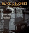 Black is Blondes -