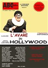 L'Avare in Hollywood -