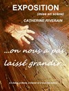 Exposition Catherine Riverain -