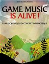 Game Music is Alive ! -