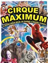 Le cirque Maximum dans Explosif - Chapiteau Maximum à Montbrison