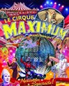 Le cirque Maximum dans Explosif - Chapiteau Maximum à Foix