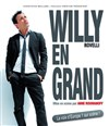 Willy Rovelli dans Willy en grand - Auditorium Lumière