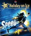 Holiday on ice 2012 - Speed - Zénith de Lille