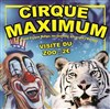 Le Cirque Maximum dans 100% cirque - Chapiteau Maximum à Saint Quentin