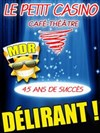 Diner Spectacle : Vive La Crise - Le Petit Casino