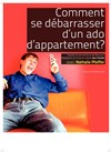 Comment se débarrasser d'un ado d'appartement ? - Altigone