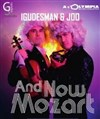 Iguedesman & Joo | And now Mozart - L'Olympia