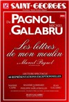 De Pagnol &#224; Galabru : Les lettres de Mon Moulin | Avec Michel Galabru - Th&#233;&#226;tre Saint Georges
