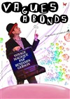 Benjamin Gerson dans Vagues &#224; bonds - 