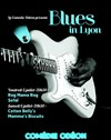 Blues in Lyon - Com&#233;die Od&#233;on
