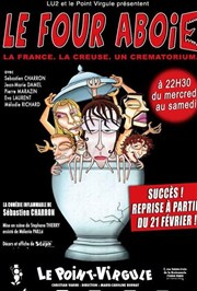 Le four aboie |  Le point Virgule Le Point Virgule Affiche