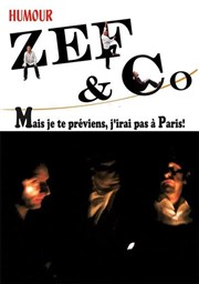 Zef and Co - Mais je te préviens j'irai pas à Paris La P�niche du Pianiste Affiche