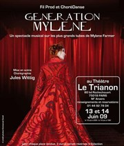 Generation Mylene Th��tre Trianon Affiche