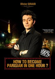 How to become parisian in one hour ? | par Olivier Giraud Th��tre de la Main d'Or Affiche