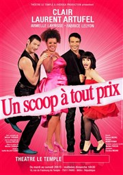 Un scoop à tout prix Th��tre Le Temple Affiche