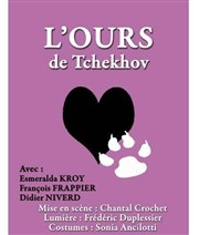 L'Ours, de Tchekhov (nouvelle version) Th��tre Essaion Affiche