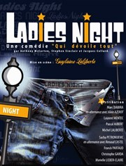 Ladies Night Th��tre le Palace - Salle 1 Affiche