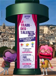 Le Train des Talents - Finale Région Ile-de-France Th��tre de M�nilmontant Affiche