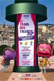Finale Le Train des Talents- région bordeaux Le Trianon Affiche