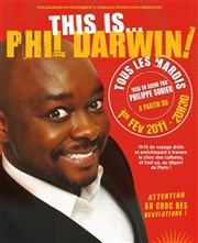 Phil Darwin dans This is... Phil Darwin! Th��tre Traversi�re Affiche