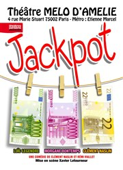 Jackpot Th��tre Le M�lo D'Am�lie Affiche
