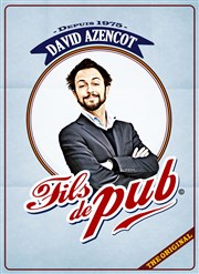 David Azencot dans Fils de Pub La Cible