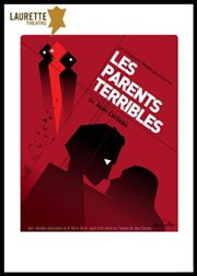 Les parents terribles Laurette Th��tre Avignon - Grande salle Affiche