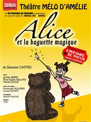 Alice et la baguette magique Th��tre Le M�lo D'Am�lie Affiche