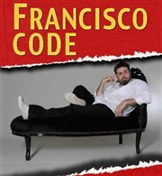 Francisco E Cunha dans Francisco Code Th�atre Popul'Air de la M�re Lachaise Affiche