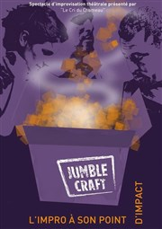 Jumble Craft... L'impro à son point d'impact Th��tre du Gai Savoir Affiche