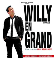 Willy Rovelli dans Willy en grand Le P'tit Paris Affiche